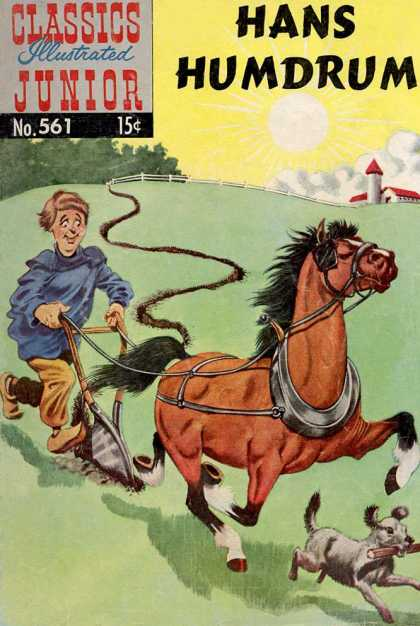 Classics Illustrated Junior - Hans Humdrum - Horse - Sun - Hans Hamdrum - 15 Cents - Farm