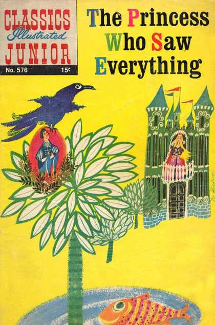 Classics Illustrated Junior - The Princess Who Saw Everything - No 576 - 576 - The Princess Who Saw Everything - Princess - Castle