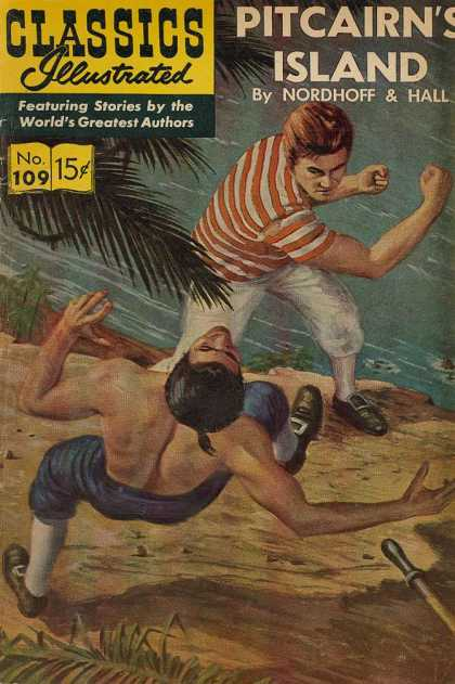 Classics Illustrated - Pitcairn's Island - Pitcairns Island - Nordhoff U0026 Hall - No 109 - Worlds Greatest Authors - Punch