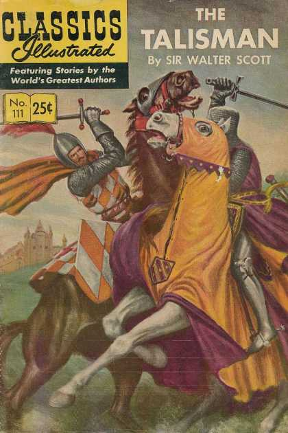 Classics Illustrated - The Talisman - 25 Cents - The Talisman - Sir Walter Scott - Horse - Knights