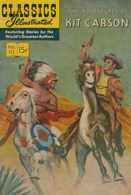Classics Illustrated - The Adventures of Kit Carson - Native Americans - Cowboys - Horse - Desert - Western