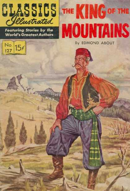 Classics Illustrated - The King of the Mountains
