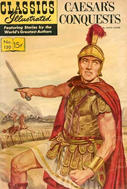 Classics Illustrated - Caesar's Conquests