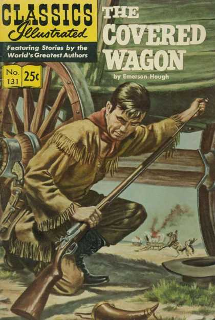 Classics Illustrated - The Covered Wagon - The Covered Wagon - Rifle - Wheel - Wilderness - Settler