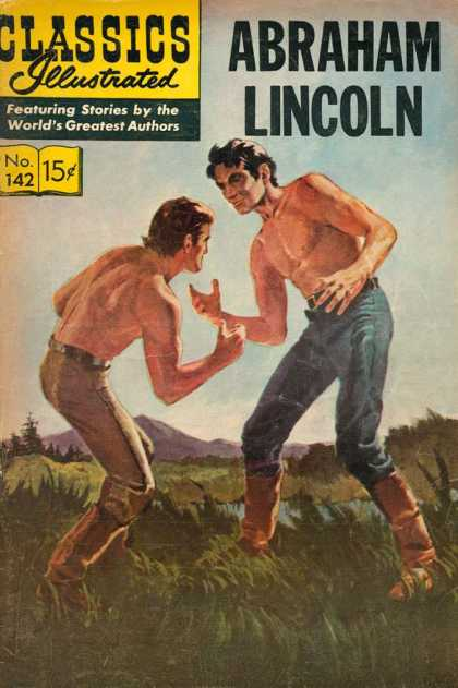 Classics Illustrated - Abraham Lincoln - Abraham Lincoln - Man - Grass - Water - Mountain