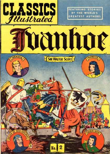 Classics Illustrated - Ivanhoe - Sir Walter Scott - Ivanhoe - Rebecca - Robin Hood - Knight - Rick Geary