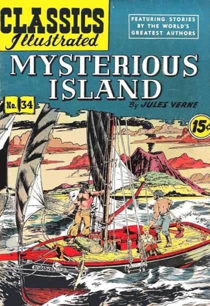 Classics Illustrated - Mysterious Island - Mysterious Island - Jules Verne - Ship - Water - Featuring Stories By The Worlds Greatest Authors