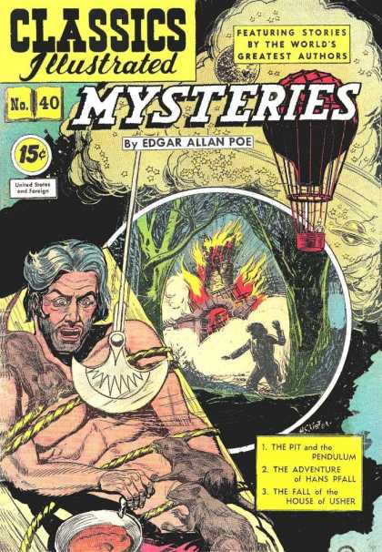 Classics Illustrated - Mysteries by Edgar Allan Poe - Mysteries - Edgar Allan Poe - The Pit And The Pendulum - The Adventure Of Hans Pfall - The Fall Of The House Of Usher