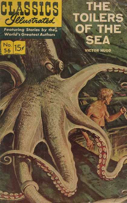Classics Illustrated - The Toilers of the Sea - The Toilers Of The Sea - Victor Hugo - No 56 - Octapus - Squid