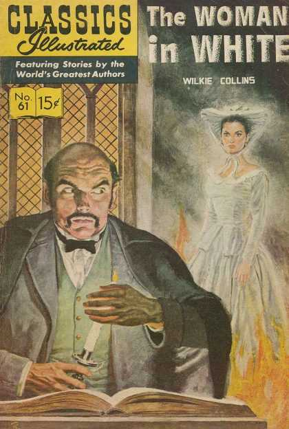 Classics Illustrated - The Woman in White - The Woman In White - Wilkie Collins - Book - Candle - Fire