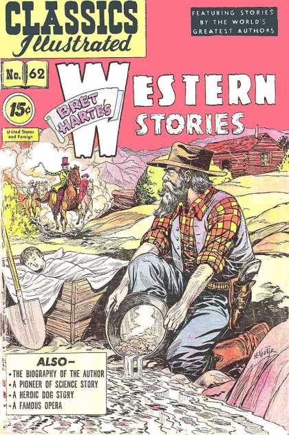 Classics Illustrated - Bret Harte's Western Stories - A Famous Opera - A Heroic Dog Story - By The Worlds Greatest Authors - Biography Of The Author - A Pioneer Of The Science Story