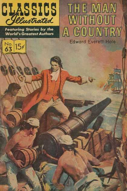 Classics Illustrated - The Man Without a Country - The Man Without A Country - Edward Everett Hale - Ship - Cannon - Fire