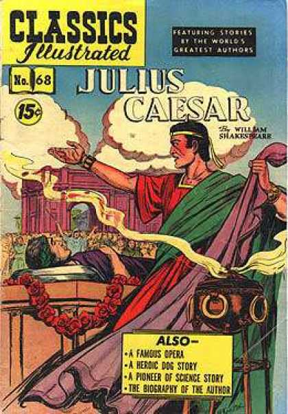 Classics Illustrated - Julius Caesar - Julius Caesar - William Shakespeare - Famous Opera - Heroic Dog Story - Pioneer Of Science