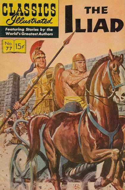 Classics Illustrated - The Iliad - Horse - Golden Hemet - Spear - Golden Shield - Golden Armor