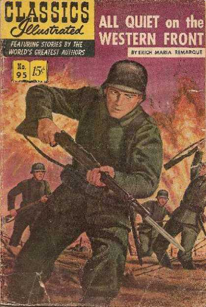 Classics Illustrated - All Quiet on the Western Front - All Quiet On The Western Front - Erica Maria Remarque - Soldier - Gun - Fire