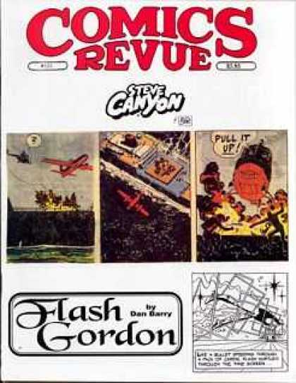 Comics Revue 133 - Steve Canyon - Pull It Up - Air Plane - Flash Gordon - Dan Barry