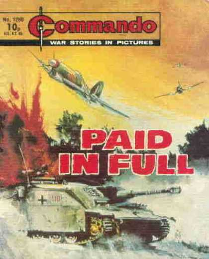 Commando 1280 - Paid In Full - Tank - Airplanes - Explosion - War Stories In Pictures