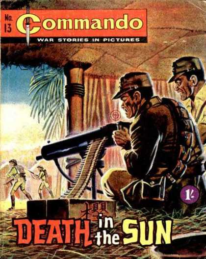 Commando 13 - No 13 - War Stories In Pictures - Death In The Sun - Machine Gun
