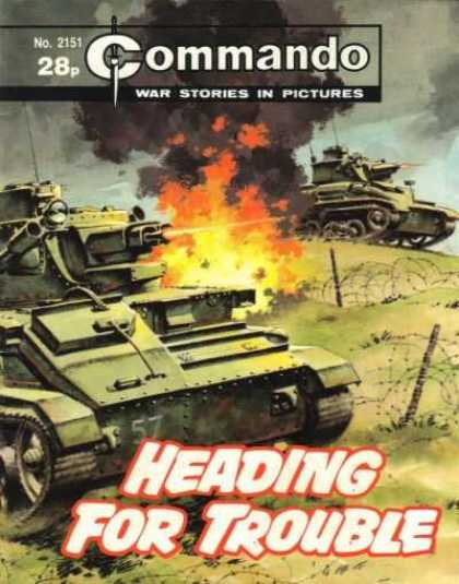 Commando 2151 - Heading For Trouble - Number 2151 - War Stories In Pictures - Tanks - Fighting