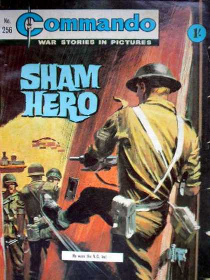 Commando 256 - War Stories - Sham Hero - Soldiers - Guns - Shooting