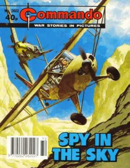 Commando 2602 - Aircraft - Airplanes - Flight - War Stories In Pictures - Spy In The Sky