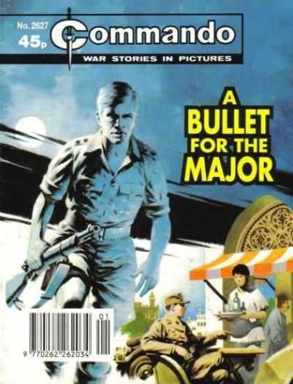 Commando 2627 - Number 2527 - A Bullet For The Major - War Stories In Pictures - Soldier - Cafe