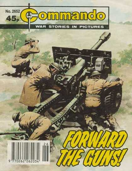 Commando 2652 - Commando - War - War Stories - Forward The Guns - War Stories In Pictures