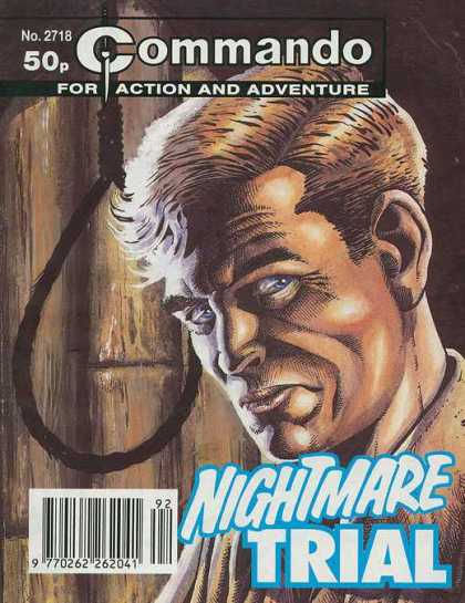 Commando 2718 - Nightmare Trail - The Noose - Worried - The Hangman - Nightmare