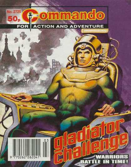 Commando 2725 - For Action And Adventure - Gladiator Challenge - Slacesuit - Warriors - Battle In Time