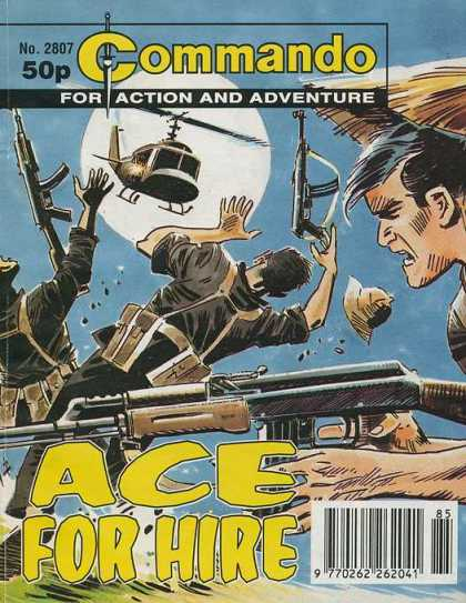 Commando 2807 - No 2807 - 50p - For Action And Adventure - Ace For Hire - Machine Guns