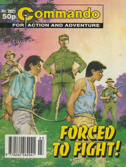 Commando 2821 - Action And Adventure - Soldiers - Prisoners - Forced To Fight - Guns