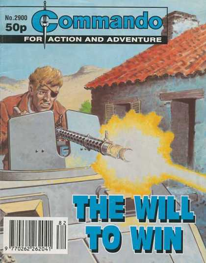 Commando 2900 - The Will To Win - Machine Gun - Shield - House - Fire