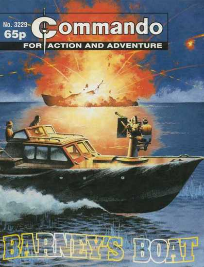 Commando 3229 - The Battered Boat - Blown Up - Blown Away - Shot - Kaboom