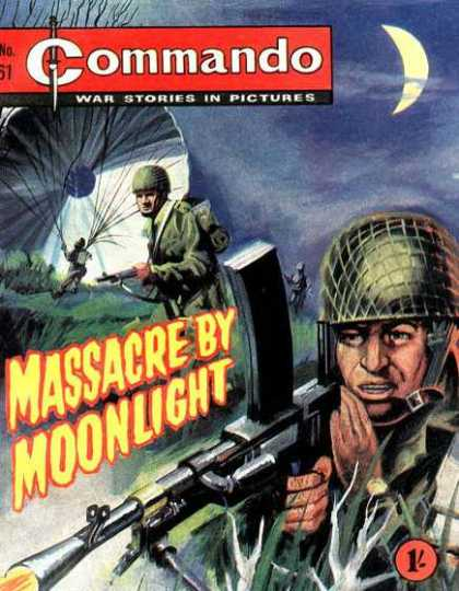 Commando 61 - War Stories - Pictures - Massacre - Moonlight - Battle