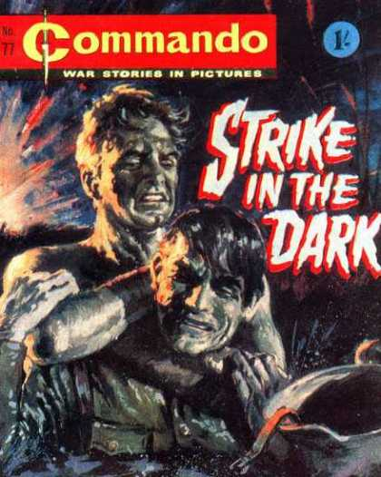 Commando 77 - Strike In The Dark - War Stories - War - Soldiers - Battle