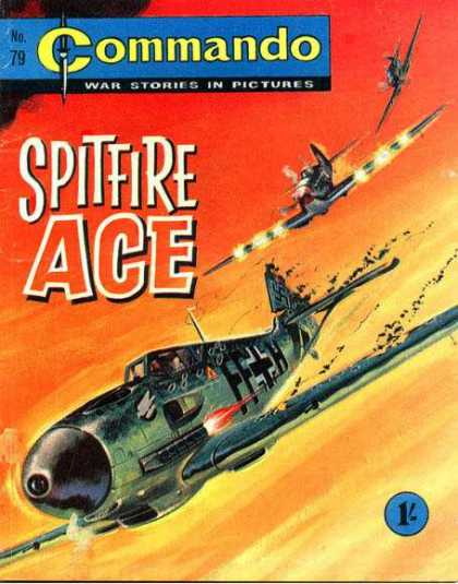 Commando 79 - War Stories - Spitfire - Ace - Planes - War