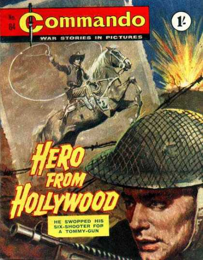 Commando 84 - Hero From Hollywood - Cowboy On Horseback - Six-shooter - Tommy-gun - Soldier