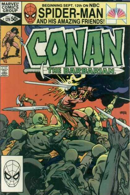 Conan the Barbarian 129 - Conan The Barbarian - Spider-man - His Amazing Friends - Marvel Comic Group - Beginning Sept 12th On Nbc