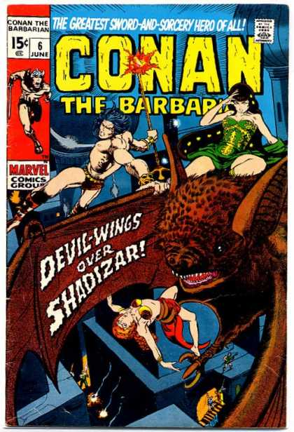 Conan the Barbarian 6 - The Greatest Sword-and-sorcery Hero Of All - Sword - Woman - Approved By The Comics Code - Marvel Comics Group