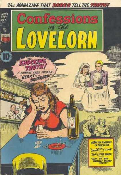 Confessions of the Lovelorn 53 - Whiskey Bottle - Heart Drunkard - Wedding Nuptials - Cigarette Burning - Ashtray