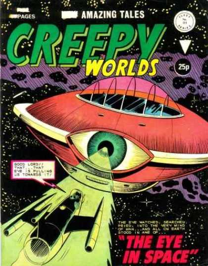 Creepy Worlds 211 - Space - Battle Of The Future - Retraction Beam - Will The Little Ship Survive Attack - Ufo
