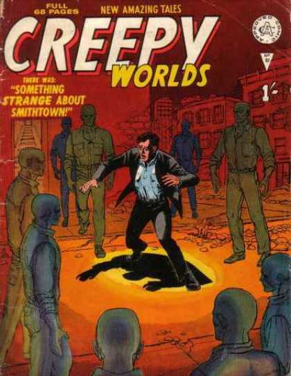 Creepy Worlds 96 - New Amaizing Tales - Zombie - Man - Something Strange About Smithtown - Full 68 Pages