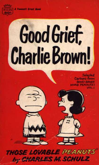 Crest Books - Good Grief,ch. Brown - Charles M. Schulz