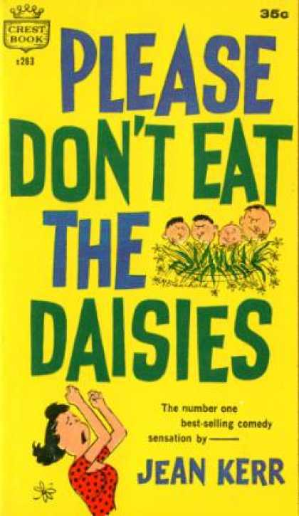Crest Books - Please Dont Eat the Daisies - Jean Kerr