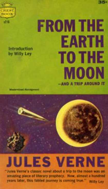 Crest Books - From the Earth To the Moon -: And a Trip Around It