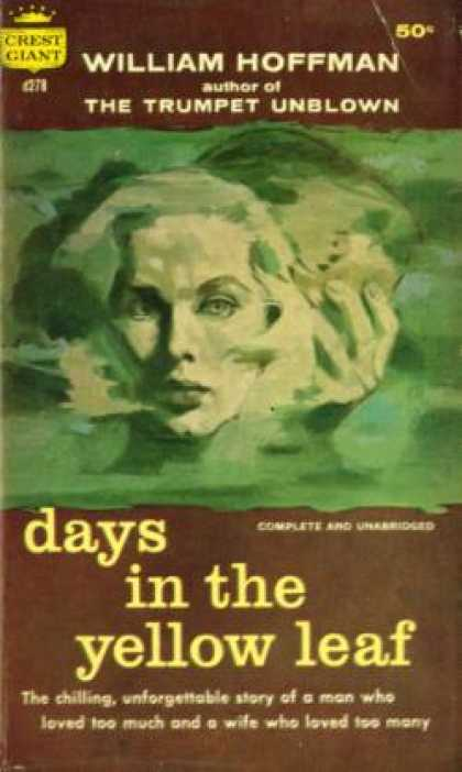 Crest Books - Days of the Yellow Leaf - William Hoffman
