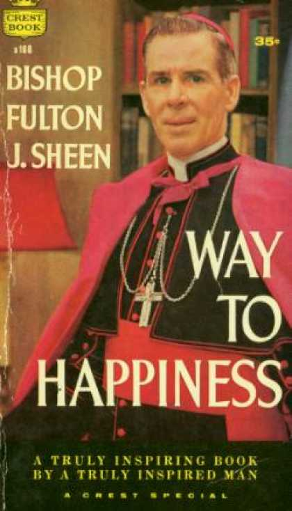 Crest Books - Way To Happiness - Fulton J Sheen
