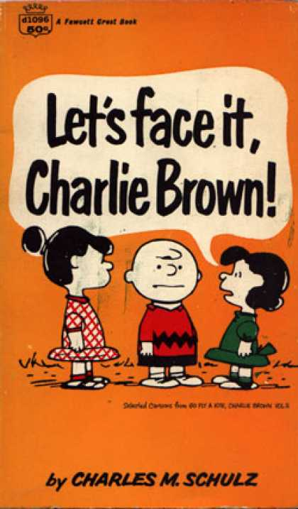 Crest Books - Let's Face It, Charlie Brown! - Charles M. Schulz