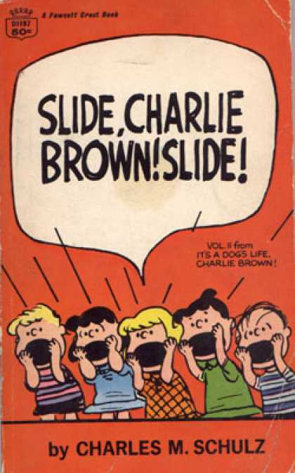 Crest Books - Slide, Charlie Brown! Slide!: Volume 2 From It's a Dog's Life, Charlie Brown! -