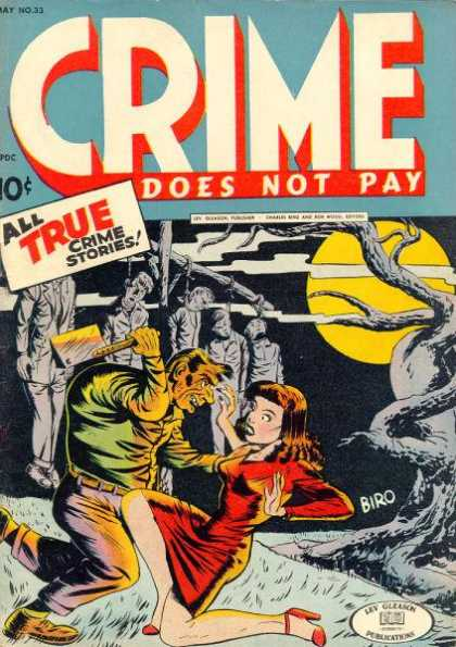 Crime Does Not Pay 33 - True Crime Stories - Cleaver - Hanged Bodies - Moon - Red Dress